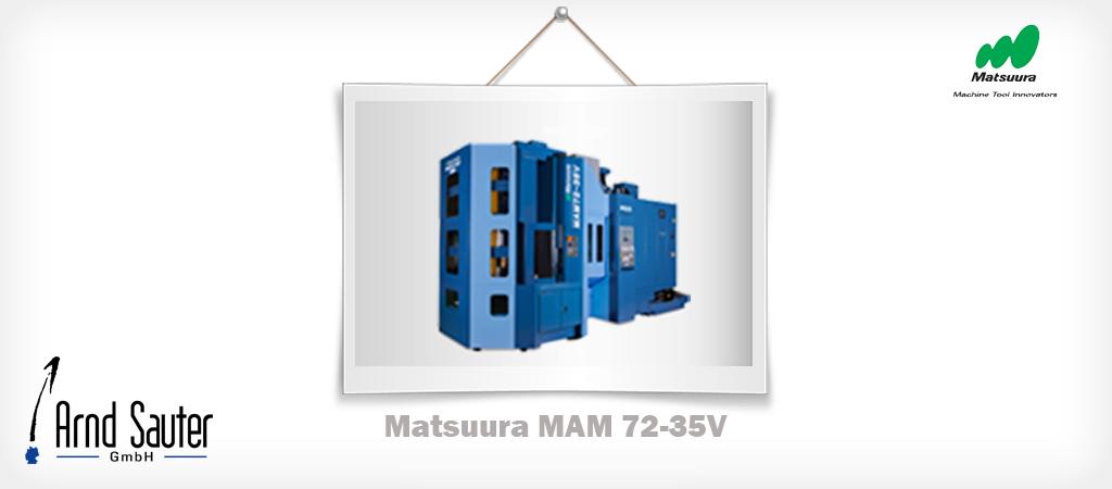 Matsuura MAM 72-35V